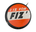 I Iz For Fiz' Advertising Button Museum