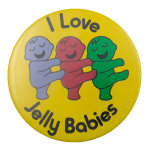 I Love Jelly Babies Advertising Busy Beaver Button Museum
