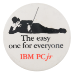 IBM Easy One For Everyone Advertising Button Museum