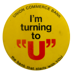 I'm Turning to U Advertising Busy Beaver Button Museum