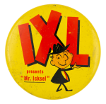 IXL Presents Advertising Button Museum