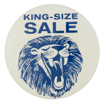 King Size Sale Advertising Button Museum