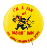 Long Island Rail Road Dashing' Dan Club Button Museum