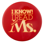 Ms. Magazine Advertising Button Museum