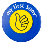 My First Sony Advertising Button Museum