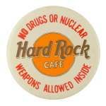 No Drugs Hard Rock Cafe Advertising Button Museum