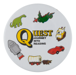 Quest Journey Into Reading Advertising Button Museum