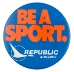 Republic Airlines Advertising Button Museum