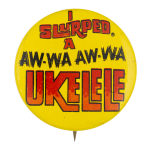 Slurpee Ukelele Advertising Button Museum