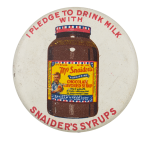 Snaider's Syrups Advertising Button Museum