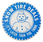Snow Tire Deals Advertising Button Museum