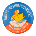 Swift's Premium Milk Fed Chickens Advertising Button Museum