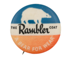 The Rambler Coat Advertising Button Museum