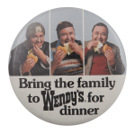 Wendy's Family Dinner Advertising Busy Beaver Button Museum