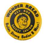 Wonder Bread Hey Bob Safety Legion Advertising Button Museum