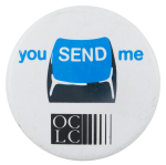 You Send Me OCLC Club Button Museum