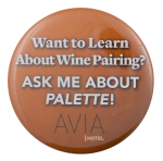 Avia Hotel Wine Pairing Ask Me Busy Beaver Button Museum
