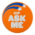 VIP Ask Me Ask Me Button Museum