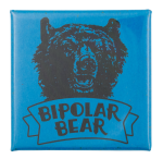 Bipolar Bear Art Button Museum