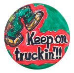 Keep On Truckin Handmade Art Button Museum