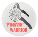 Photon Warrior Entertainment Button Museum