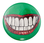 Toothy Smile Political Button Museum