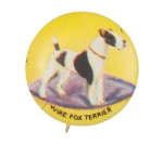 Wire Fox Terrier Art Button Museum