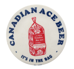Canadian Ace Beer Beer Button Museum