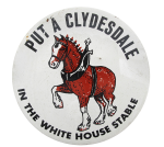 Clydesdale in the White House Beer Button Museum