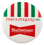 Festa Italiana Budweiser Beer Busy Beaver Button Museum