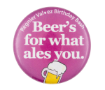 Regnier Val ez Birthday Bash Beer Button Museum