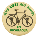 Send Bikes Not Bombs To Nicaragua Cause Busy Beaver Button Museum