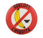 Boycott Chiquita Cause Button Museum