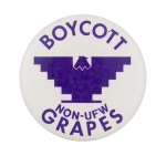 Boycott Non-UFW Grapes Cause Button Museum