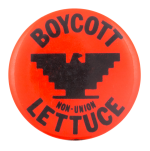 Boycott Non-Union Lettuce Cause Button Museum