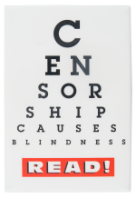 Censorship Causes Blindness Cause Button Museum