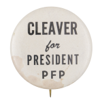 Cleaver for President PFP Political Button Museum