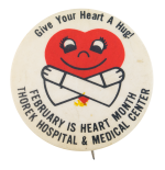 Give Your Heart a Hug Cause Button Museum