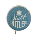 Halt Hitler Cause Button Museum