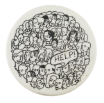 Help Crowd Cause Button Museum