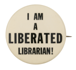 I am a Liberated Librarian