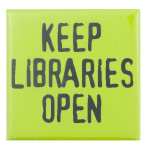 keep libraries open cause busy beaver button museum