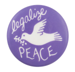 Legalize Peace Cause Button Museum