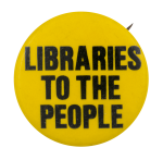 Libraries to the People Cause Button Museum