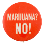 Marijuana? No! Cause Button Museum