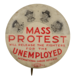 Mass Protest Unemployed Cause Busy Beaver Button Museum