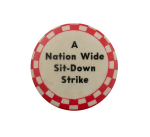 Nation Wide Sit Down Strike Cause Busy Beaver Button Museum