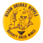 Nixon Drinks Ripple Cause Button Museum