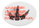 Nuclear War Strange Game Cause Button Museum