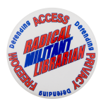 Radical Militant Librarian Cause Button Museum